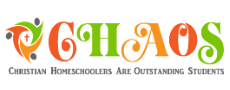 CHAOS - Christian Homeschoolers Are Outstanding Students!